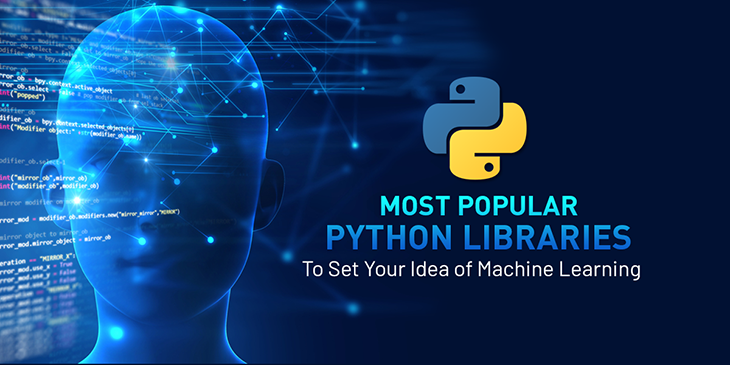 Top 10 Python Libraries To Set Your Idea Of Machine Learning