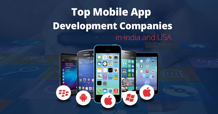 Top Mobile Application Development Companies In India & USA For