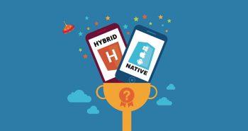native vs hybrid, native mobile app, hybrid app, hybrid mobile app, native app development
